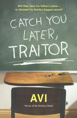 Catch You Later, Traitor (Turtleback School & Library Binding Edition), Avi