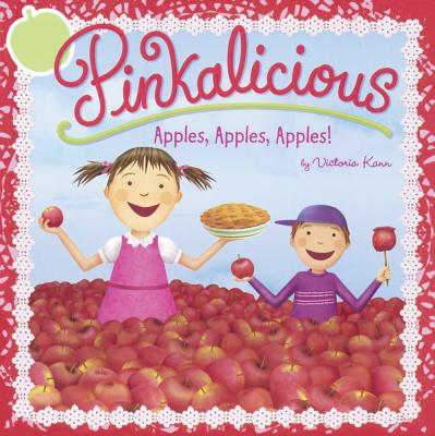 Image for Apples, Apples, Apples! (Pinkalicious)