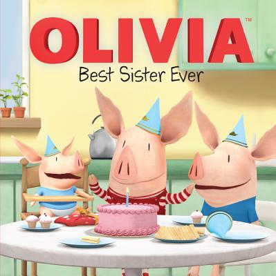 Best Sister Ever (Turtleback School & Library Binding Edition) (Olivia), Cregg, R. J.