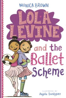 Image for Lola Levine And The Ballet Scheme (Turtleback School & Library Binding Edition)