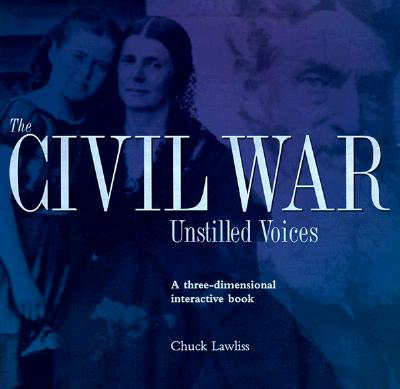 Image for The Civil War: Unstilled Voices