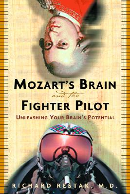Image for Mozart's Brain And The Fighter Pilot: Unleashing Your Brain's Potential