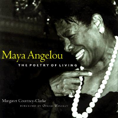 Image for Maya Angelou: The Poetry of Living