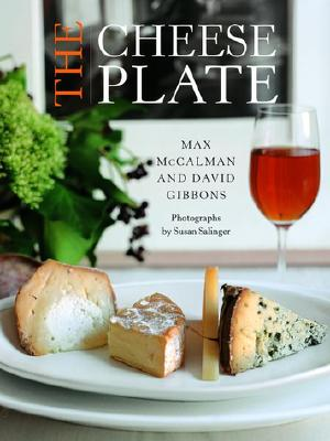Cheese Plate, MAX MCCALMAN