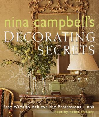 Image for Nina Campbell's Decorating Secrets: Easy Ways to Achieve the Professional Look