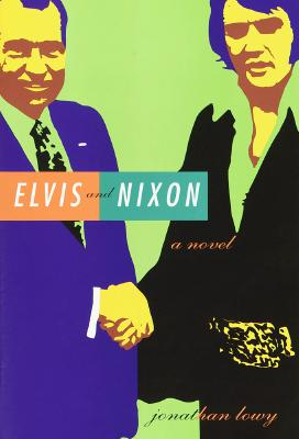 Image for ELVIS AND NIXON