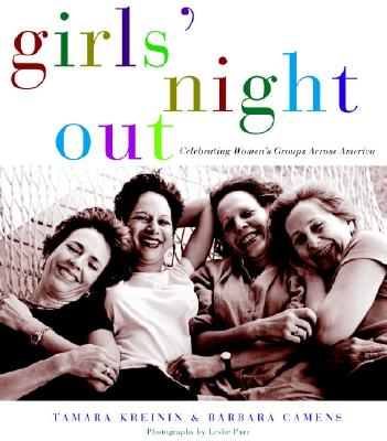Image for Girls' Night Out: Celebrating Women's Groups Across America