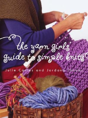 Image for YARN GIRLS' GUIDE TO SIMPLE KNITS
