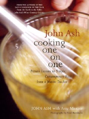 Image for Cooking One on One: Private Lessons in Simple, Contemporary Food from a Master Teacher