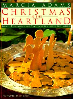 Image for Christmas in the Heartland : Recipes, Decorations, and Traditions for Joyous Celebrations