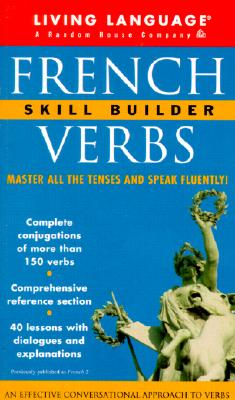 Image for Living Language French Verbs: Skill Builder