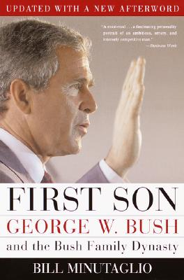 Image for First Son : George W. Bush and the Bush Family Dynasty