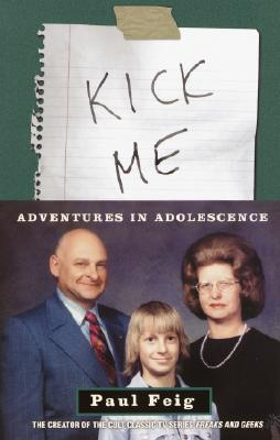 Image for Kick Me: Adventures in Adolescence