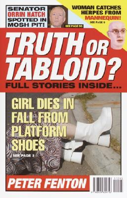 Image for Truth or Tabloid?