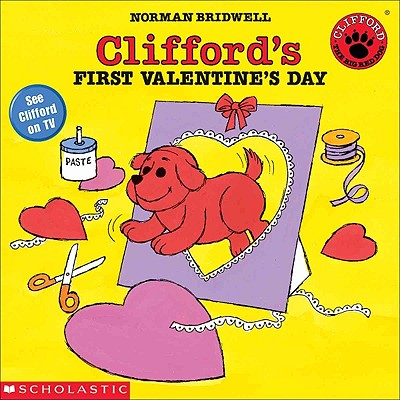 Clifford's First Valentine's Day (Turtleback School & Library Binding Edition), Bridwell, Norman
