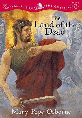 Image for The Land Of The Dead (Tales from the Odyssey, book 2)