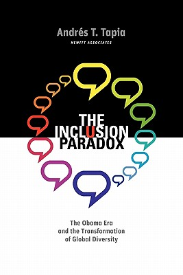 Image for The Inclusion Paradox: The Obama Era and the Transformation of Global Diversity