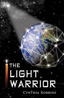 The Light Warrior, Robbins, Cynthia