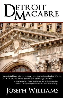 Detroit Macabre, Williams, Joseph