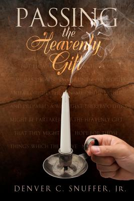 Image for Passing the Heavenly Gift