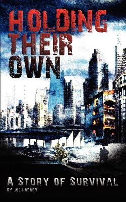 Image for Holding Their Own: A Story of Survival