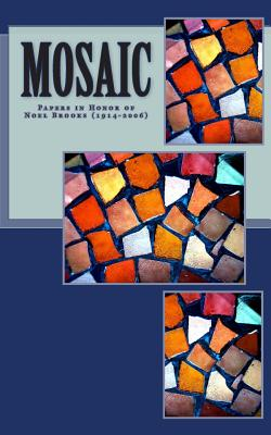 Image for Mosaic: Papers in honor of Rev.Noel Brooks, 1914-2006 (Volume 1)