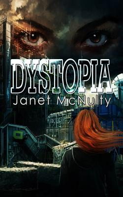 Dystopia, McNulty, Janet