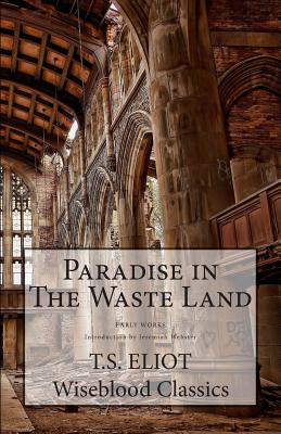 Image for Paradise in The Waste Land (Wiseblood Classics) (Volume 17)