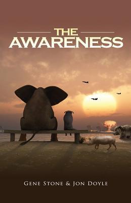 The Awareness, Stone, Gene; Doyle, Jon