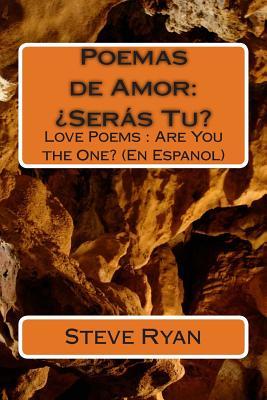Image for Poemas de Amor: ¿Seras Tu?: Love Poems: Are You The One? (En Espanol) (Spanish Edition)