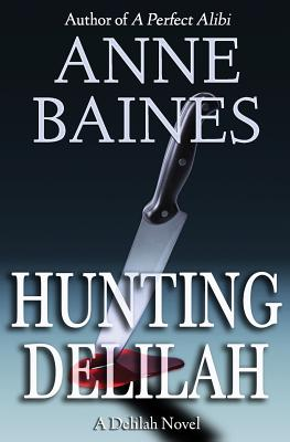 Image for Hunting Delilah: A Thriller (A Delilah Novel) (Volume 1)