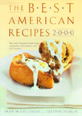Image for The Best American Recipes 2000: The Year's Top Picks from Books, Magazines, Newspapers, and the Internet