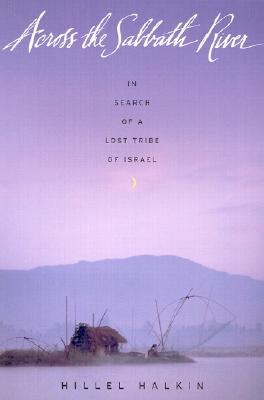 Image for Across the Sabbath River: in Search of a Lost Tribe of Israel