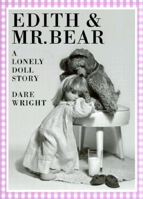 Image for Edith and Mr. Bear: A Lonely Doll Story