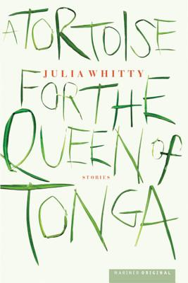 A Tortoise for the Queen of Tonga, Whitty, J.
