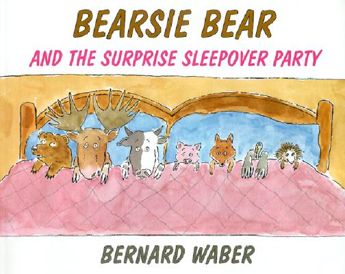Image for Bearsie Bear and the Surprise Sleepover Party