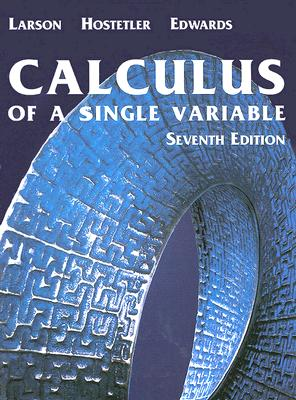 Image for Calculus of A Single Variable, Seventh Edition