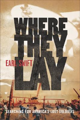 Image for Where They Lay:  Searching for America's Lost Soldiers