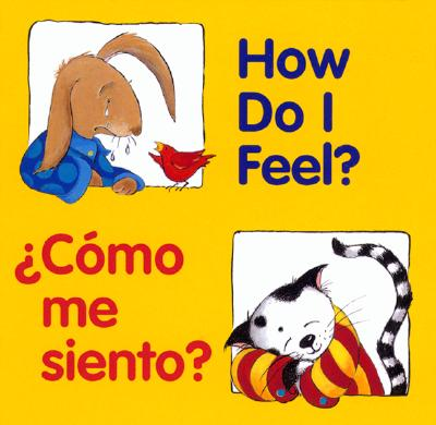 Image for How Do I Feel? / Cmo me siento? (Good Beginnings) (Spanish Edition)