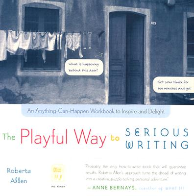 Image for The Playful Way to Serious Writing