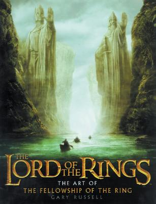 The Lord of the Rings : The Art of The Fellowship of the Ring., Russell, Gary