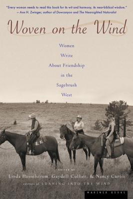 Image for Woven on the Wind: Women Write about Friendship in the Sagebrush West