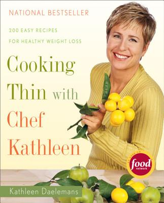 Image for COOKING THIN WITH CHEF KATHLEEN