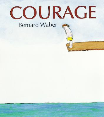 "Courage, ""Waber, Bernard"""