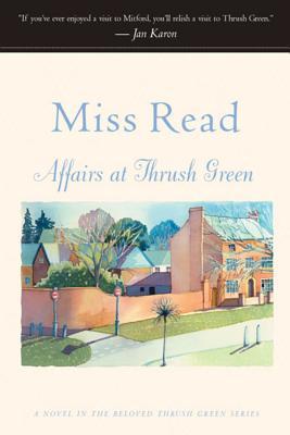 Affairs at Thrush Green (Thrush Green, Book 7), Read, Miss
