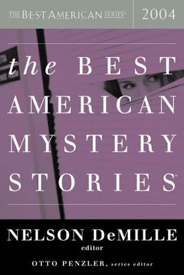 The Best American Mystery Stories 2004, Penzler, Otto & Nelson DeMille