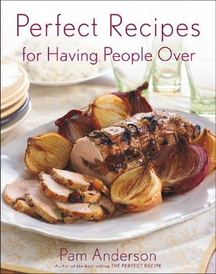 Image for Perfect Recipes for Having People Over