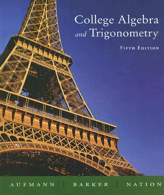 Image for College Algebra and Trigonometry