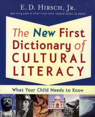 """The New First Dictionary of Cultural Literacy: What Your Child Needs to Know, """"English, E. D. Hirsch Professo"""""""
