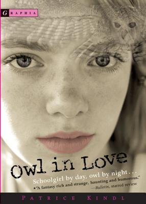 """Owl in Love, """"Kindl, Patrice"""""""